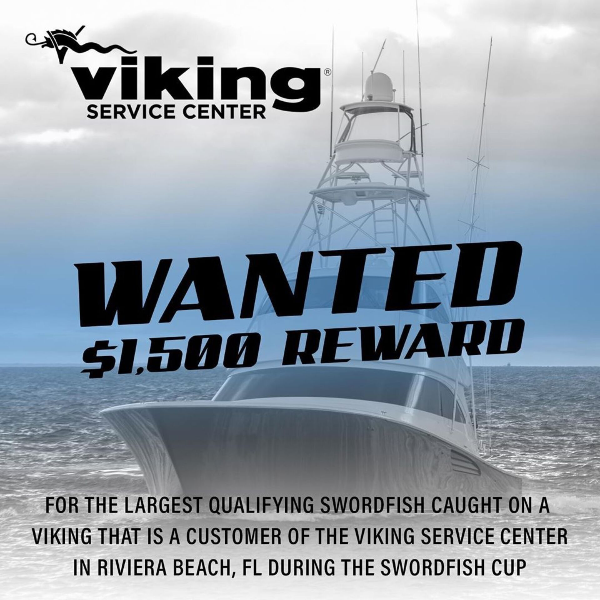 $1500 Viking Service Center during the Swordfish Cup